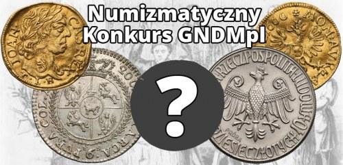Numizmatyczny konkurs GNDMpl – rozstrzygnięcie
