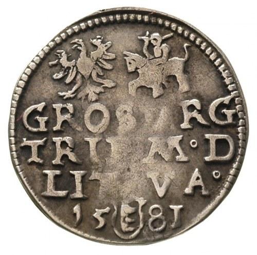 trojak 1581, Wilno, rzadka odmiana z III w okrągłej tar...