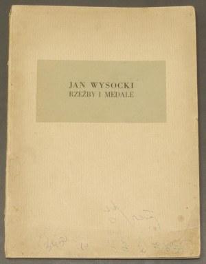 Joanna Eckhardt - Jan Wysocki jego rzeźby i medale, Tow...