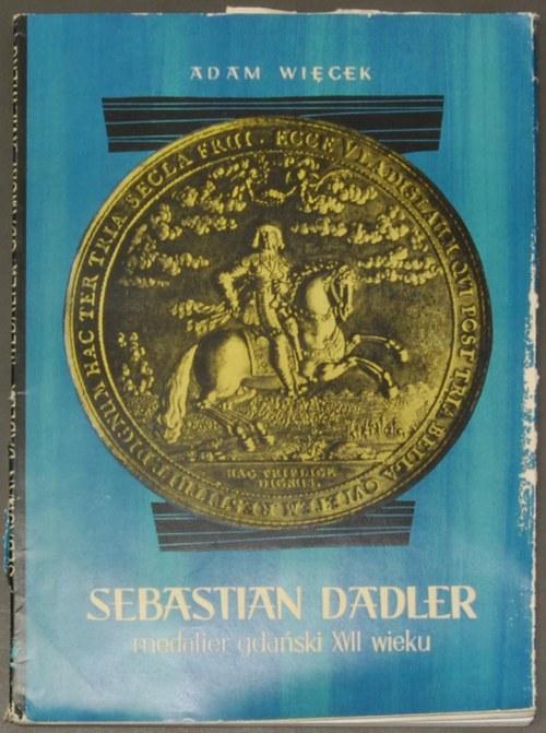 Adam Więcek - Sebastian Dadler medalier gdański XVII wi...
