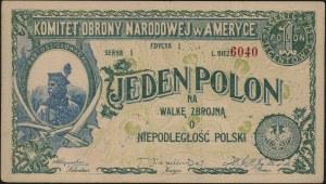 Komitet Obrony Narodowej w Ameryce, 1 polon = 25 centów...