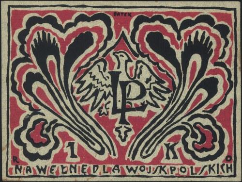 datek na 1 koronę \Na Wełnę dla Wojsk Polskich\ (ok. 1...