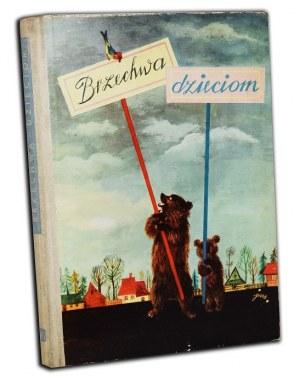 [BRZECHWA JAN]. BRZECHWA DZIECIOM. Ilustrował Jan Marcin Szancer