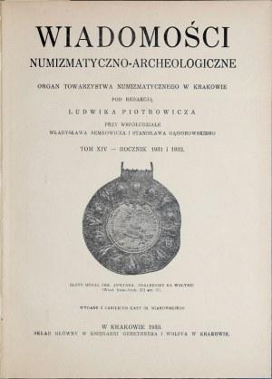 Wiadomości numizmatyczno-archeologiczne, Rocznik 1931 i 1932, Kraków 1933.