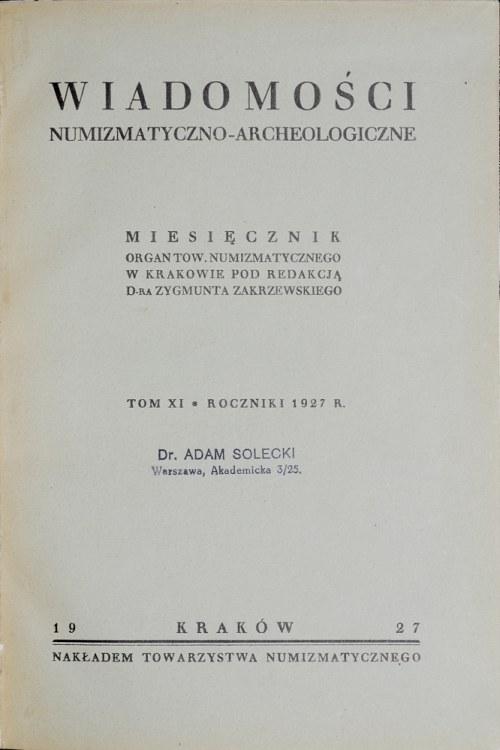 Wiadomości numizmatyczno-archeologiczne, Rocznik 1927, Kraków 1927.