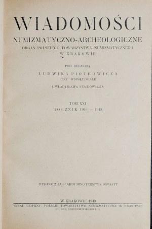 Wiadomości numizmatyczno-archeologiczne, Rocznik 1940-1948, Kraków 1949.