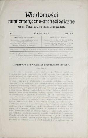 Wiadomości numizmatyczno-archeologiczne, Nr 1, wrzesień, Kraków 1915.