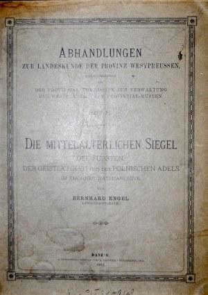 Engel B., Die mittelalterlichen Siegel des Thorner Rathsarchivs mit besonderer Beruecksichtigung des Ordenslandes. Thorn 1894. Danzig 1902. II tomy