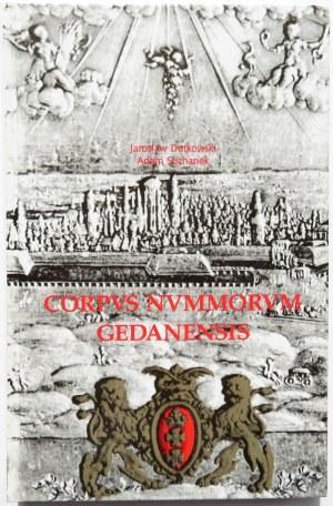 J. Dutkowski, A. Suchanek, Corpus Nummorum Civitatis Gedanensis, Gdańsk 2000