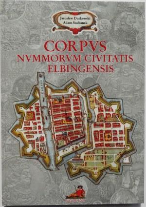 J. Dutkowski, A. Suchanek, Corpus Nummorum Civitatis Elbingensis,Gdańsk 2003
