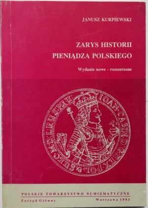Janusz Kurpiewski, Zarys historii pieniądza polskiego, Warszawa 1993