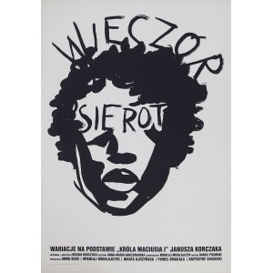 """Wilhelm SASNAL (ur. 1972) – projektant, Wieczór Sierot – Wariacje na temat """"Króla Maciusza I"""" Janusza Korczaka w reż. Micjhała Borczucha"""