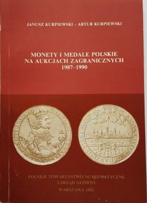 Kurpiewscy J. A, MONETY I MEDALE POLSKIE NA AUKCJACH ZAGRANICZNYCH 1987 - 1990.
