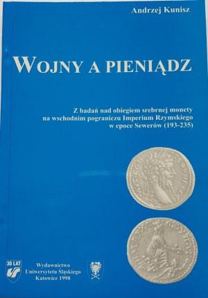 Kunisz Andrzej, WOJNY A PIENIĄDZ