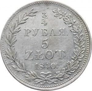 Zabór Rosyjski, Mikołaj I 1825-1855, 5 złotych - 3/4 rubla 1840 MW, Warszawa