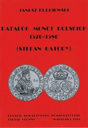Katalog Monet Polskich 1576-1586 - Janusz Kurpiewski