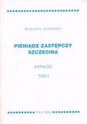 Pieniądz zastępczy Szczecina Tom I