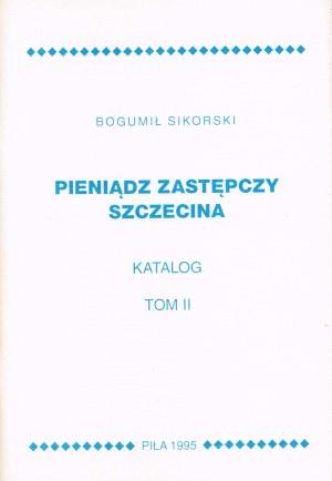Pieniądz zastępczy Szczecina Tom II