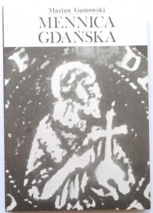 Marian Gumowski, Mennica Gdańska, PTAiN Gdańsk 1981, nowa