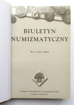 Biuletyn Numizmatyczny PTN, 4 numer - całość, Warszawa 2004