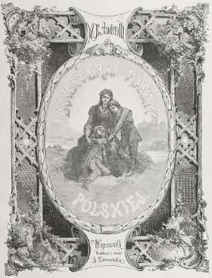 Michał Elwiro ANDRIOLLI (1836-1893), Bohaterki poezyi polskiej