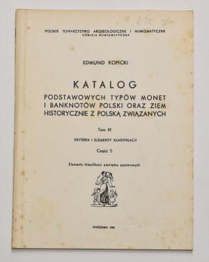 E. Kopicki, Katalog podstawowych typów monet i banknotów, tom IX, część 5