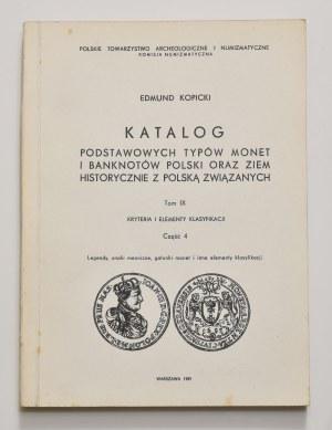 E. Kopicki, Katalog podstawowych typów monet i banknotów, tom IX, część 4