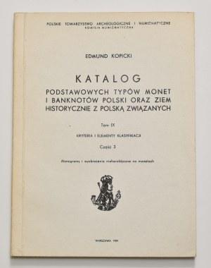 E. Kopicki, Katalog podstawowych typów monet i banknotów, tom IX, część 3