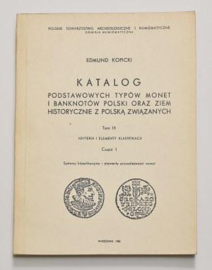 E. Kopicki, Katalog podstawowych typów monet i banknotów, tom IX, część 1