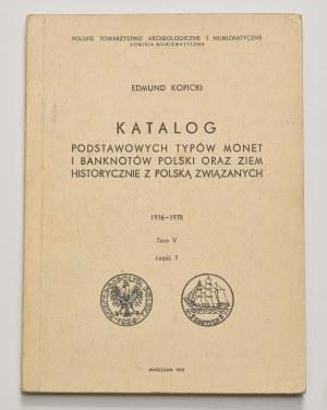 E. Kopicki, Katalog podstawowych typów monet i banknotów, tom V, część 1