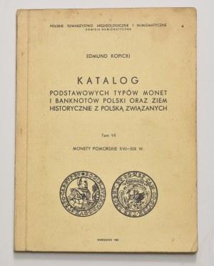 E. Kopicki, Katalog podstawowych typów monet i banknotów, tom VII