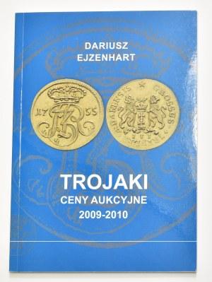 D. Ejzenhart, Trojaki - ceny aukcyjne 2009-2010
