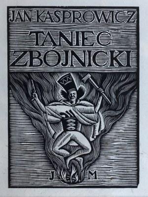 Władysław Skoczylas (1883 Wieliczka – 1934 Warszawa), Zbójnik skaczacy nad ogniem