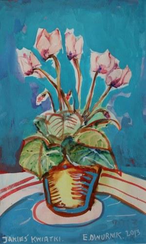 Edward Dwurnik (1943-2018), Jakieś kwiatki (2013)