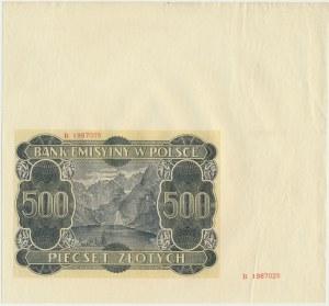 500 złotych 1940 - B - nieukończony druk z fragmentem arkusza