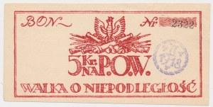 P.O.W., Walka o Niepodległość - Bon 5 kr 1918 - niski numerator