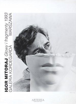 """Plakat z wystawy Igor Mitoraj """"Głowy i fragmenty 1993"""" w Galerii Kordegarda, 1993"""