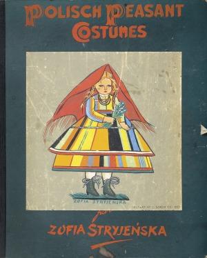 Stryjeńska Zofia, POLISH PEASANTS' COSTUMES, 1939