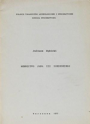 J. Mękicki, Mennictwo Jana III Sobieskiego
