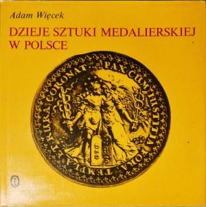 A. Więcek, Dzieje sztuki medalierskiej w Polsce