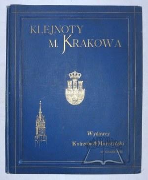 KOSSAK Juliusz, TONDOS Stanisław, Klejnoty Miasta Krakowa.