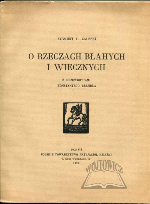ZALESKI Zygmunt L., O rzeczach błahych i wiecznych.
