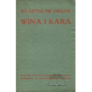 ORKAN Władysław, Wina i kara.