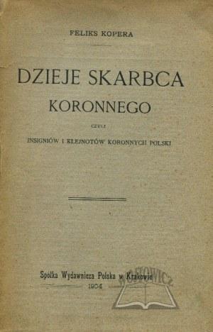 KOPERA Feliks, Dzieje skarbca koronnego.