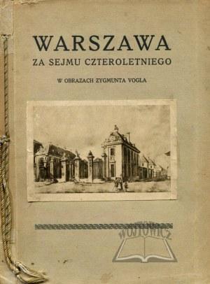 KRAUSHAR Alexander, Warszawa za Sejmu Czteroletniego.