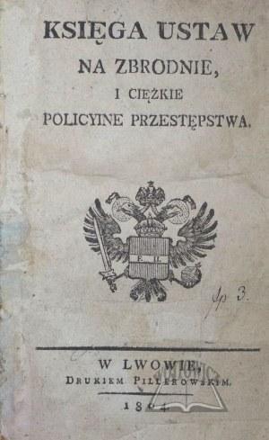 KSIĘGA ustaw na zbrodnie i ciężkie policyine przestępstwa.