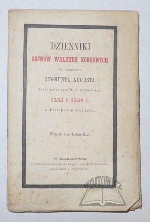 (SEJM) DZIENNIKI Sejmów Walnych Koronnych za panowania Zygmunta Augusta