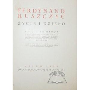 RUSZCZYC Ferdynand, Życie i dzieło.