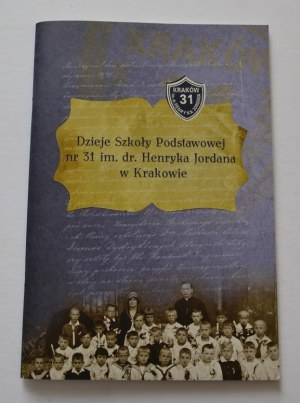 Dzieje Szkoły Podstawowej im. Henryka Jordana autograf Ewy Szeremety