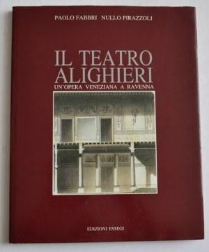 Il Teatro Alighieri Fabbri Pirazzoli